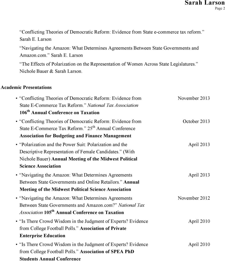 National Tax Association 106 th Annual Conference on Taxation Conflicting Theories of Democratic Reform: Evidence from State E-Commerce Tax Reform.