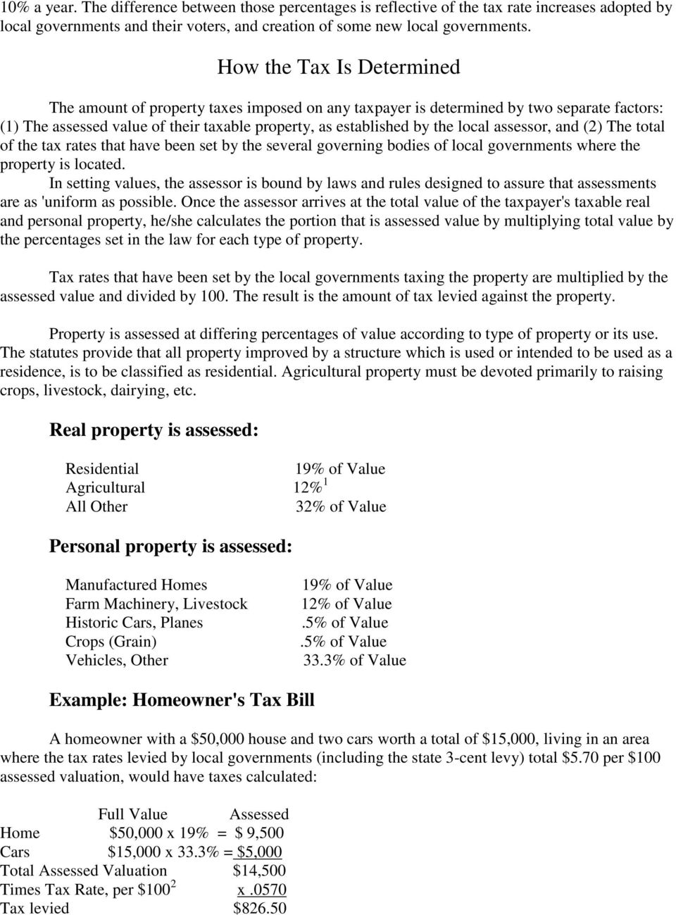 assessor, and (2) The total of the tax rates that have been set by the several governing bodies of local governments where the property is located.