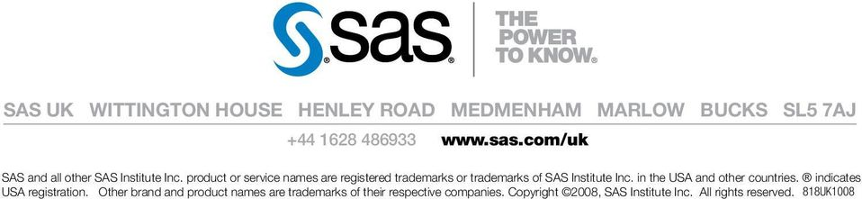 product or service names are registered trademarks or trademarks of SAS Institute Inc.