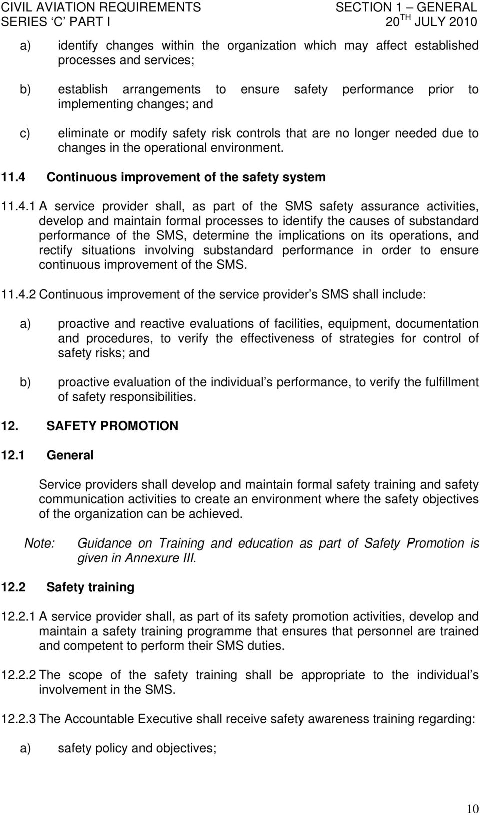 Continuous improvement of the safety system 11.4.