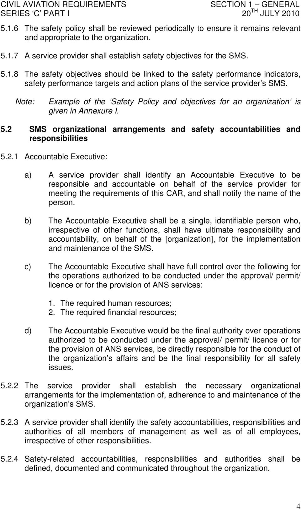 SMS organizational arrangements and safety accountabilities and responsibilities 5.2.