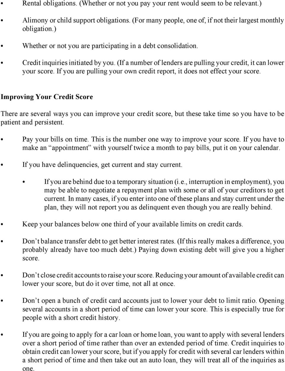 If you are pulling your own credit report, it does not effect your score.
