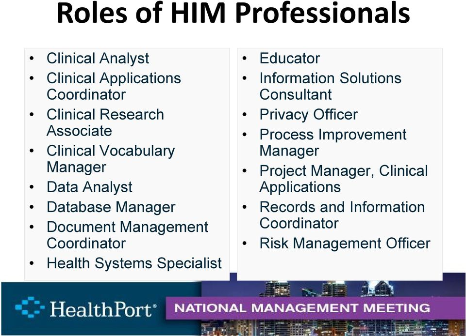 Health Systems Specialist Educator Information Solutions Consultant Privacy Officer Process