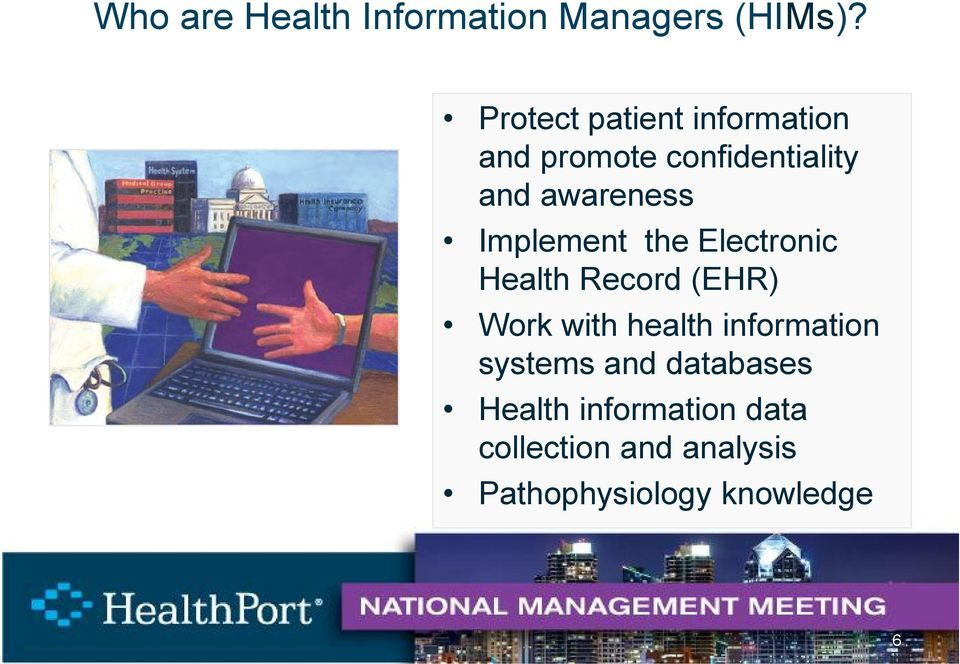 Implement the Electronic Health Record (EHR) Work with health