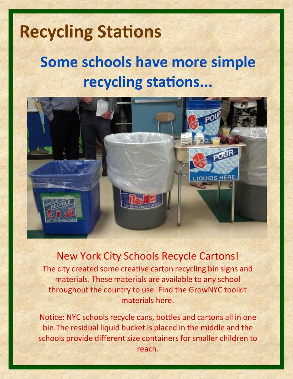 These materials are available to any school throughout the country to use. Find the GrowNYC toolkit materials here.
