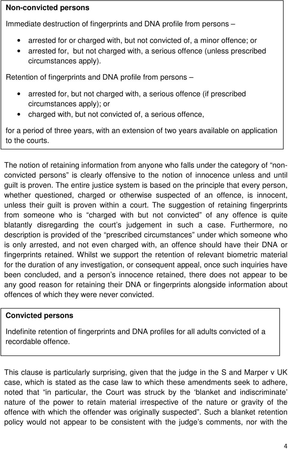 Retention of fingerprints and DNA profile from persons arrested for, but not charged with, a serious offence (if prescribed circumstances apply); or charged with, but not convicted of, a serious