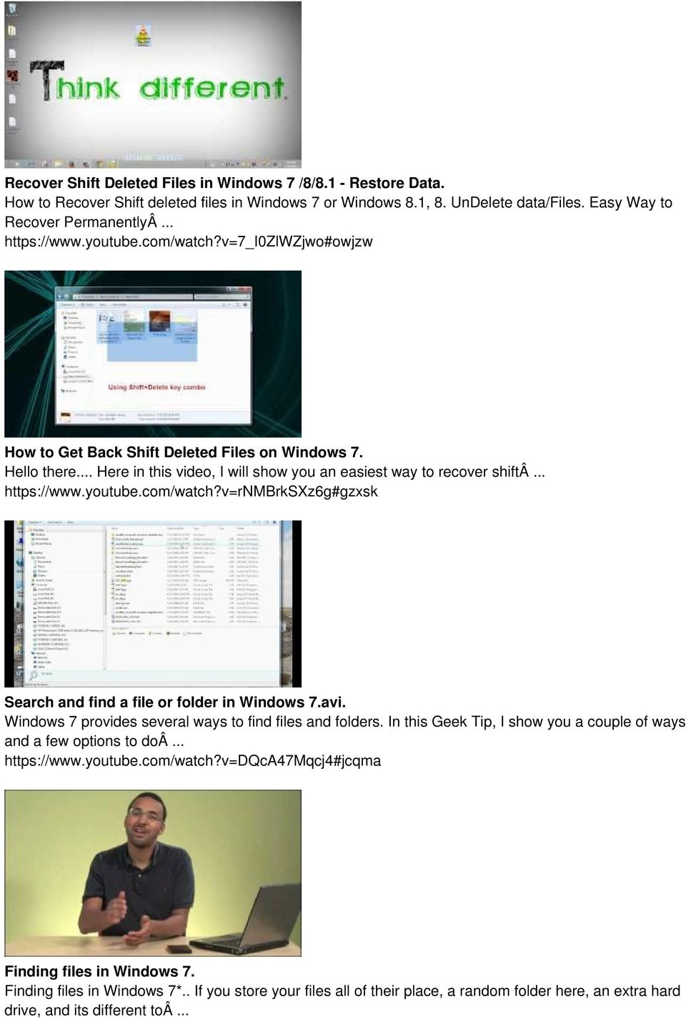 avi. Windows 7 provides several ways to find files and folders. In this Geek Tip, I show you a couple of ways and a few options to doâ... https://www.youtube.com/watch?