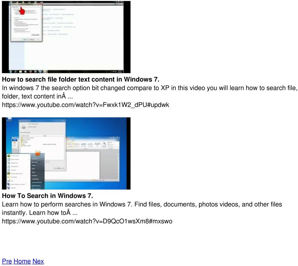 text content inâ... https://www.youtube.com/watch?v=fwxk1w2_dpu#updwk How To Search in Windows 7.
