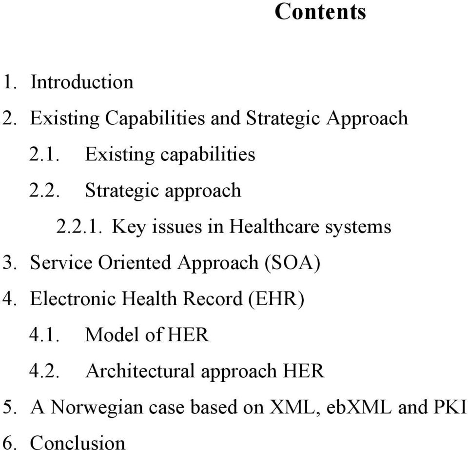 Service Oriented Approach (SOA) 4. Electronic Health Record (EHR) 4.1. Model of HER 4.