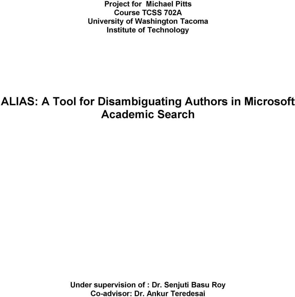 Disambiguating Authors in Microsoft Academic Search Under