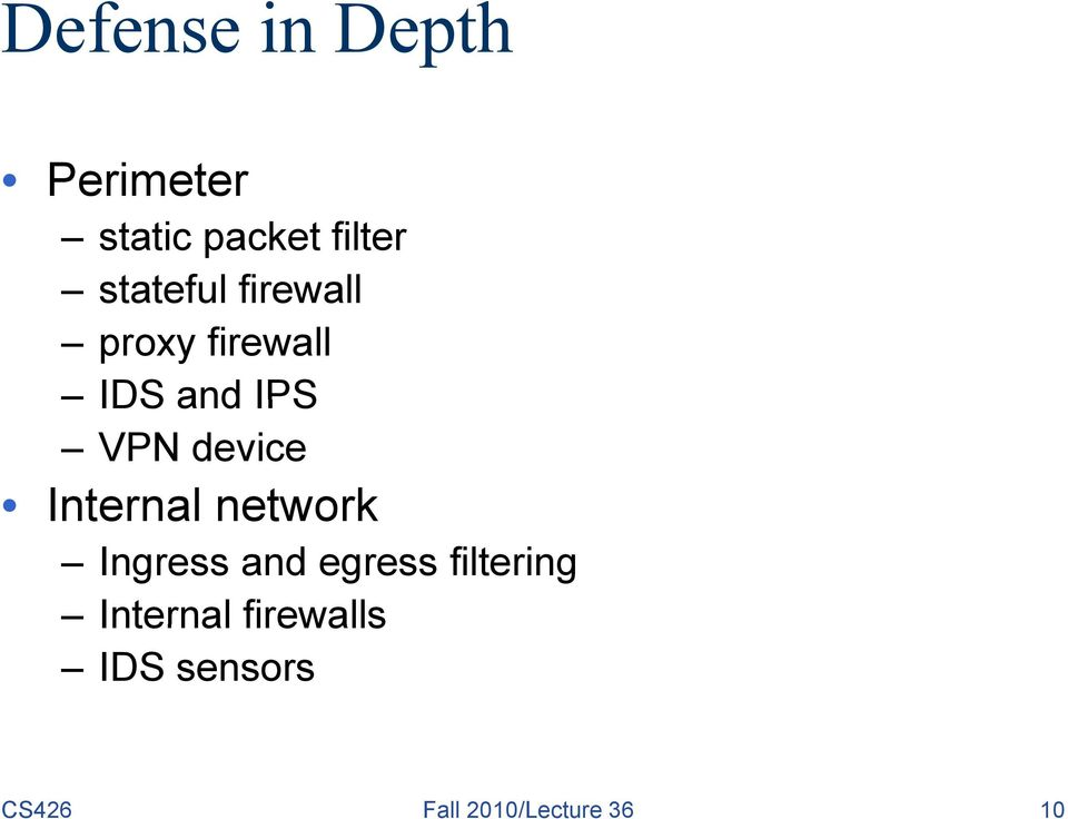 device Internal network Ingress and egress filtering