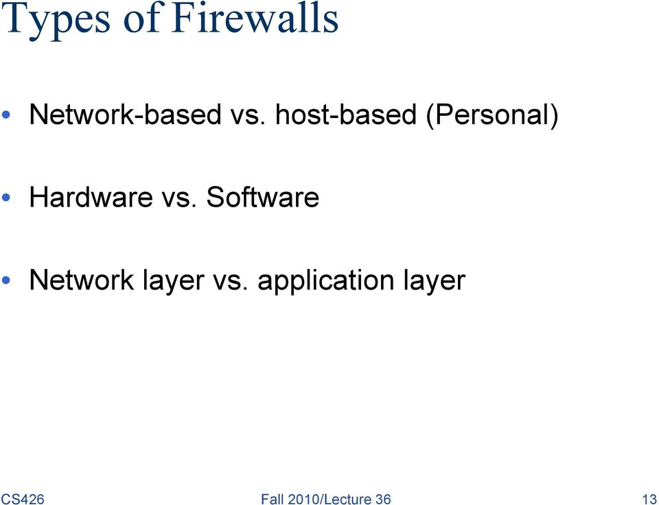 Software Network layer vs.