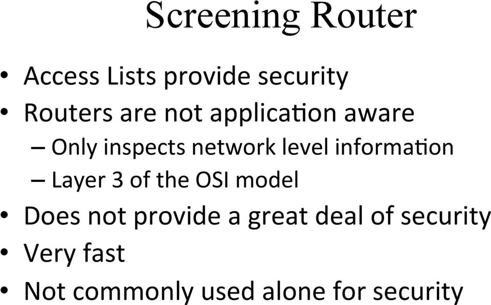 informafon Layer 3 of the OSI model Does not provide a