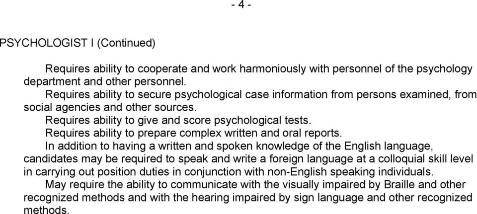 Requires ability to prepare complex written and oral reports.