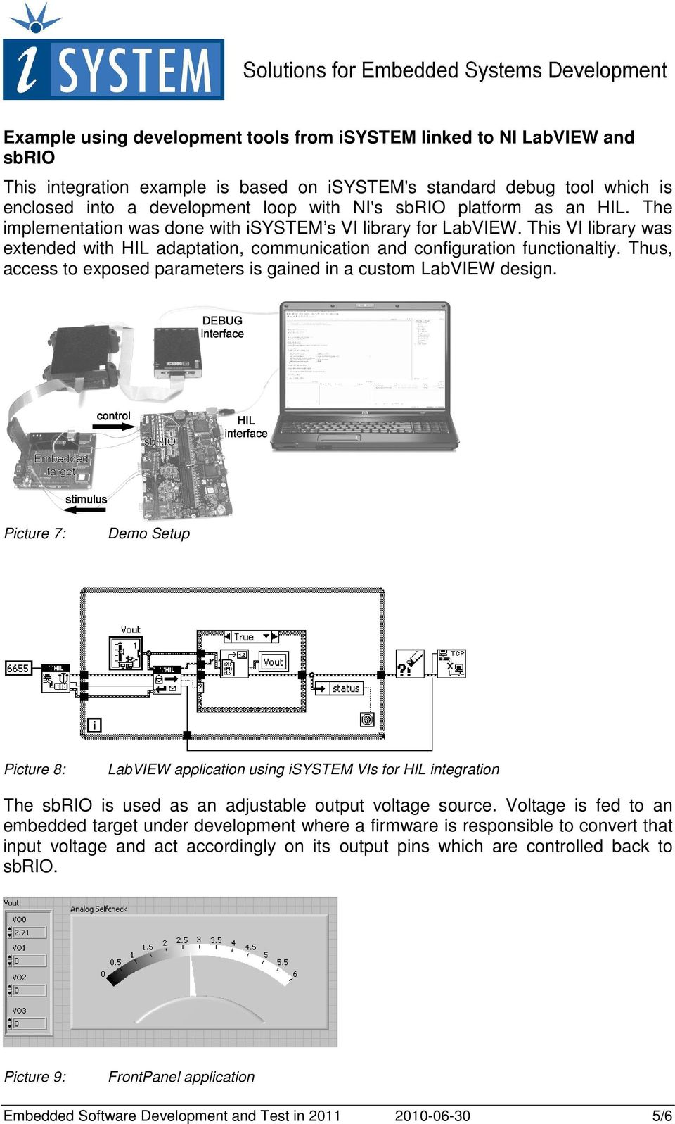 Thus, access to exposed parameters is gained in a custom LabVIEW design.