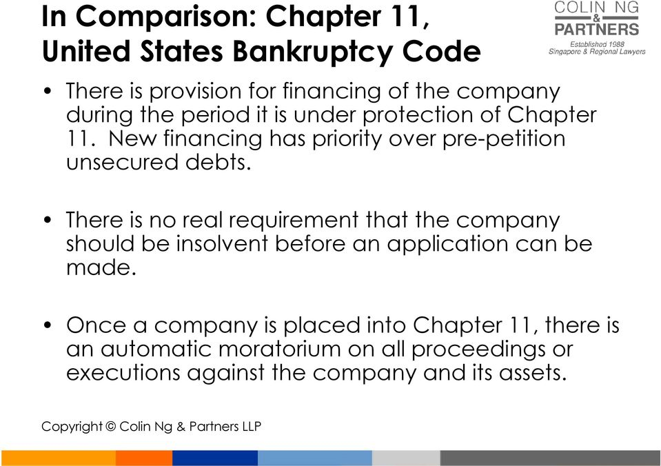 There is no real requirement that the company should be insolvent before an application can be made.