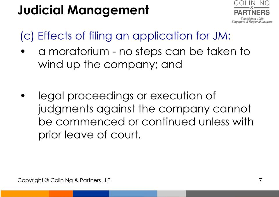 proceedings or execution of judgments against the company cannot be