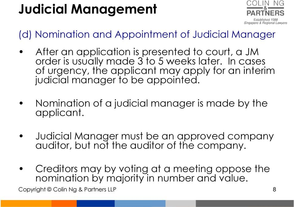 Nomination of a judicial manager is made by the applicant.