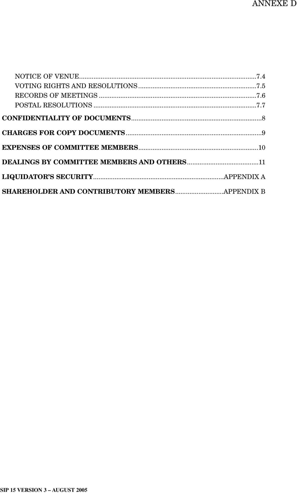 ..9 EXPENSES OF COMMITTEE MEMBERS...10 DEALINGS BY COMMITTEE MEMBERS AND OTHERS.