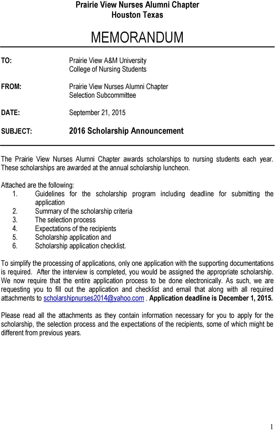 Guidelines for the scholarship program including deadline for submitting the application 2. Summary of the scholarship criteria 3. The selection process 4. Expectations of the recipients 5.