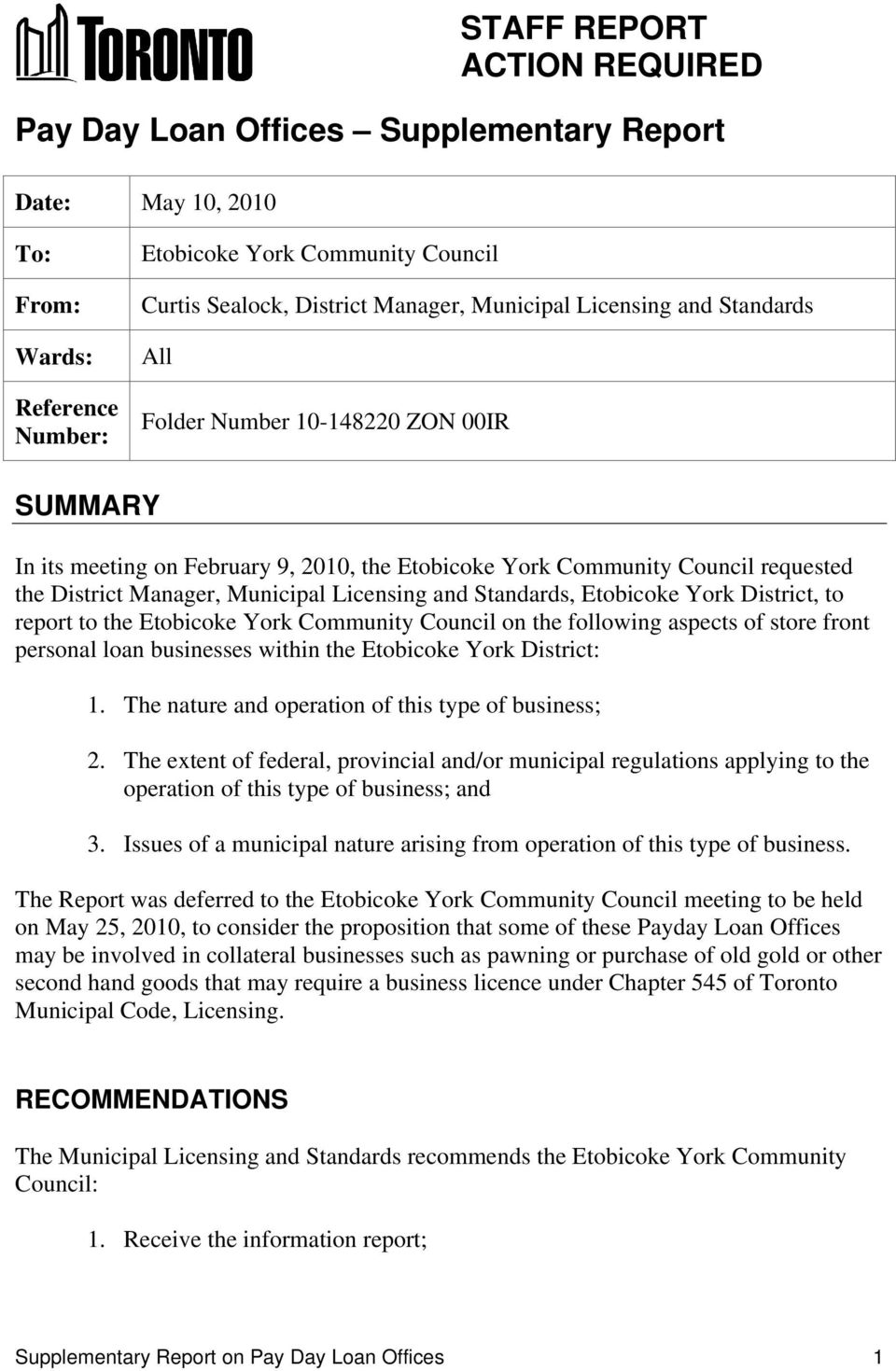 Licensing and Standards, Etobicoke York District, to report to the Etobicoke York Community Council on the following aspects of store front personal loan businesses within the Etobicoke York