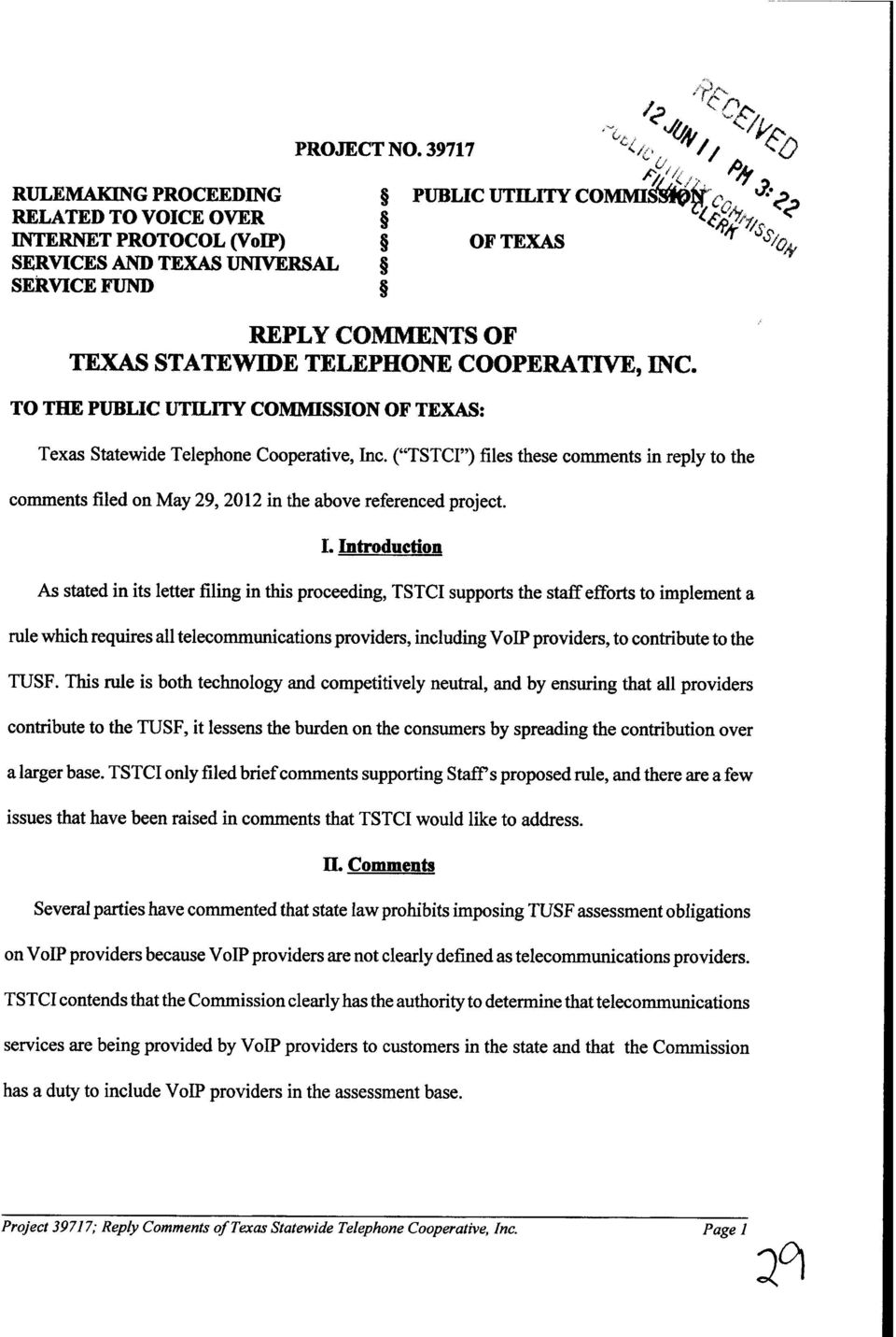 STATEWIDE TELEPHONE GOOPERA,TIVE, INC. TO THE PUBLIC UTILITY CONIlVIISSION OF TEXAS: Texas Statewide Telephone Cooperative, Inc.