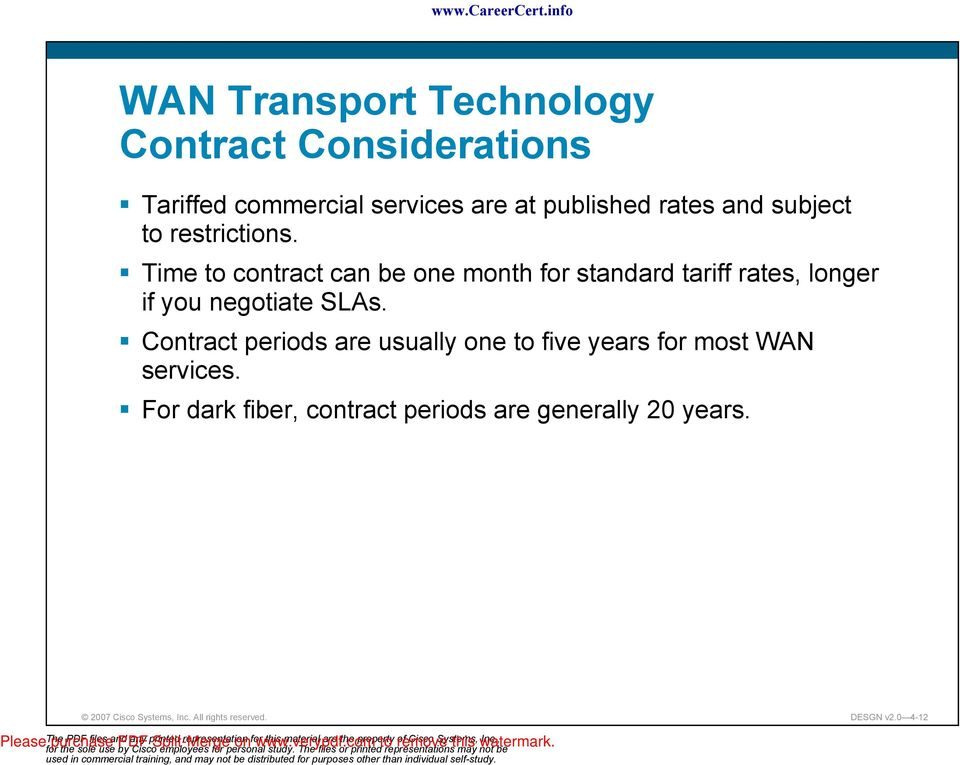Time to contract can be one month for standard tariff rates, longer if you negotiate SAs.