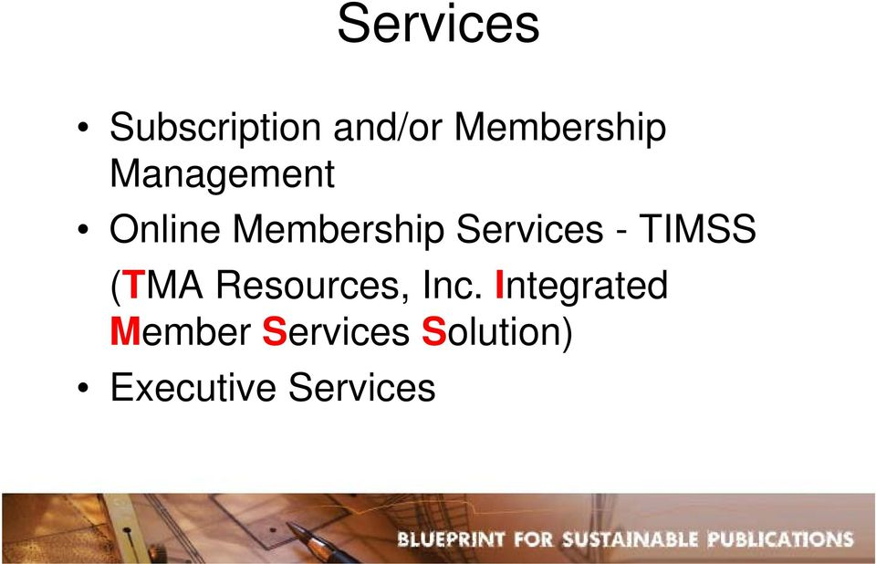 TIMSS (TMA Resources, Inc.