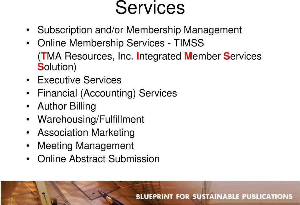 Integrated Member Services Solution) Executive Services Financial