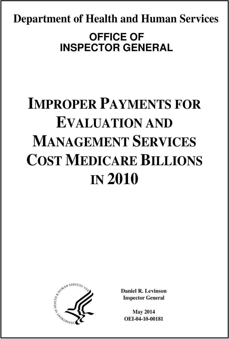 MANAGEMENT SERVICES COST MEDICARE BILLIONS IN 2010