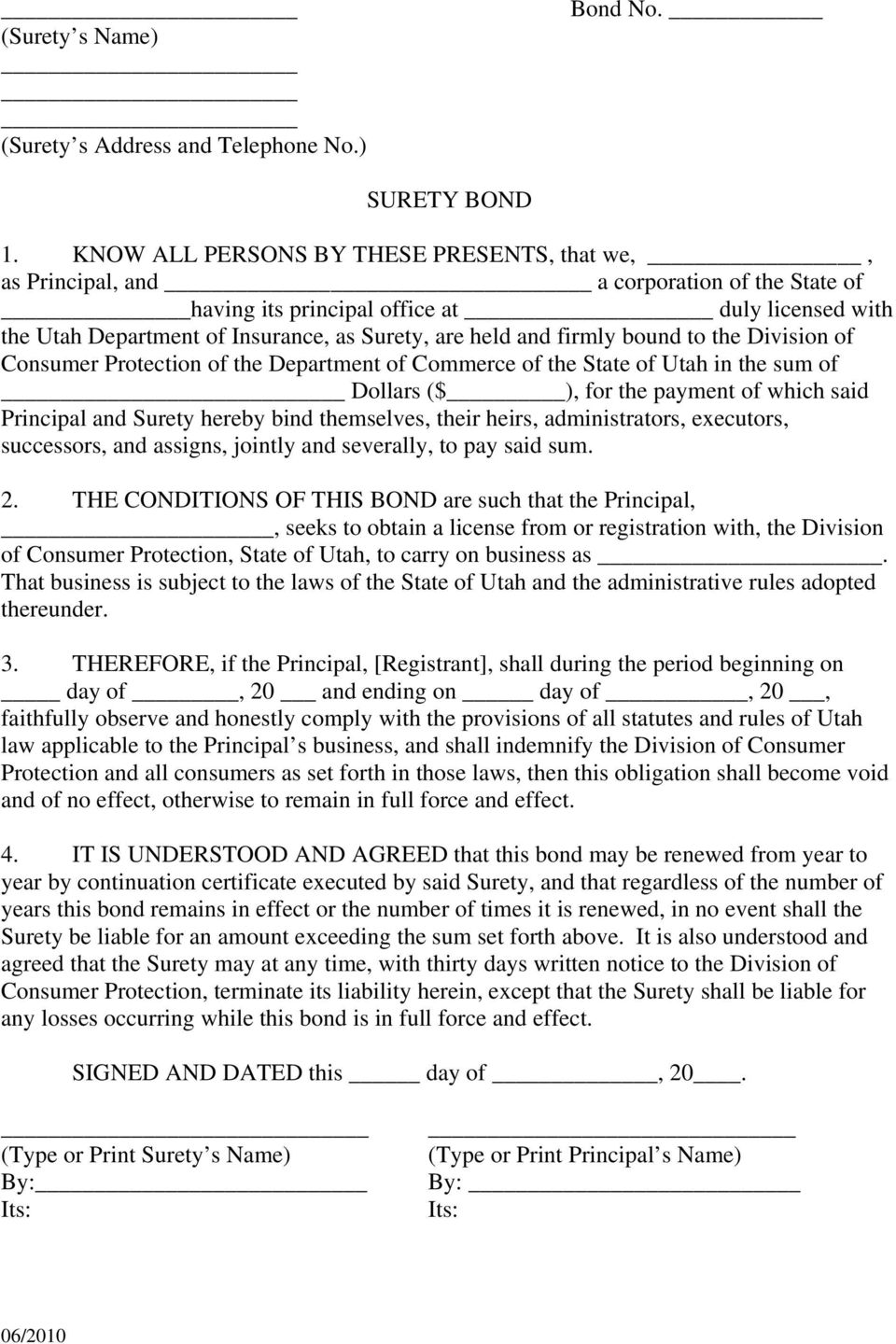 and firmly bound to the Division of Consumer Protection of the Department of Commerce of the State of Utah in the sum of Dollars ($ ), for the payment of which said Principal and Surety hereby bind