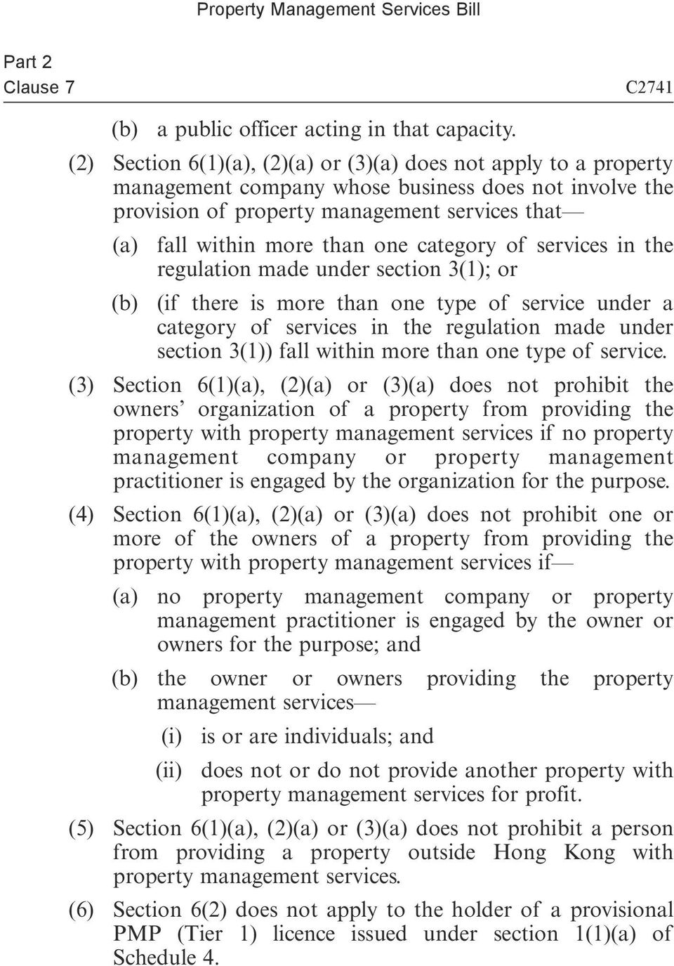 category of services in the regulation made under section 3(1); or (b) (if there is more than one type of service under a category of services in the regulation made under section 3(1)) fall within