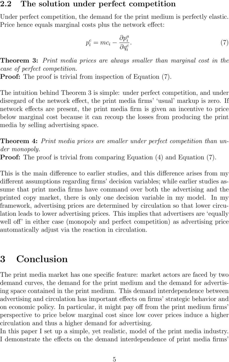 Proof: The proof is trivial from inspection of Equation (7).
