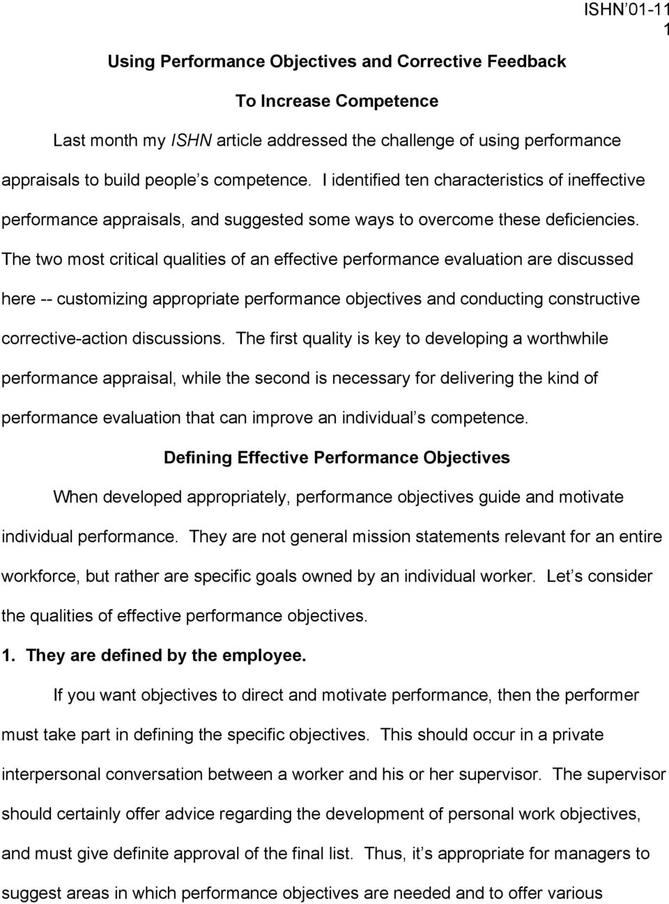The two most critical qualities of an effective performance evaluation are discussed here -- customizing appropriate performance objectives and conducting constructive corrective-action discussions.