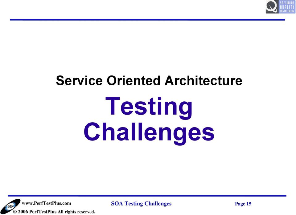Testing Challenges
