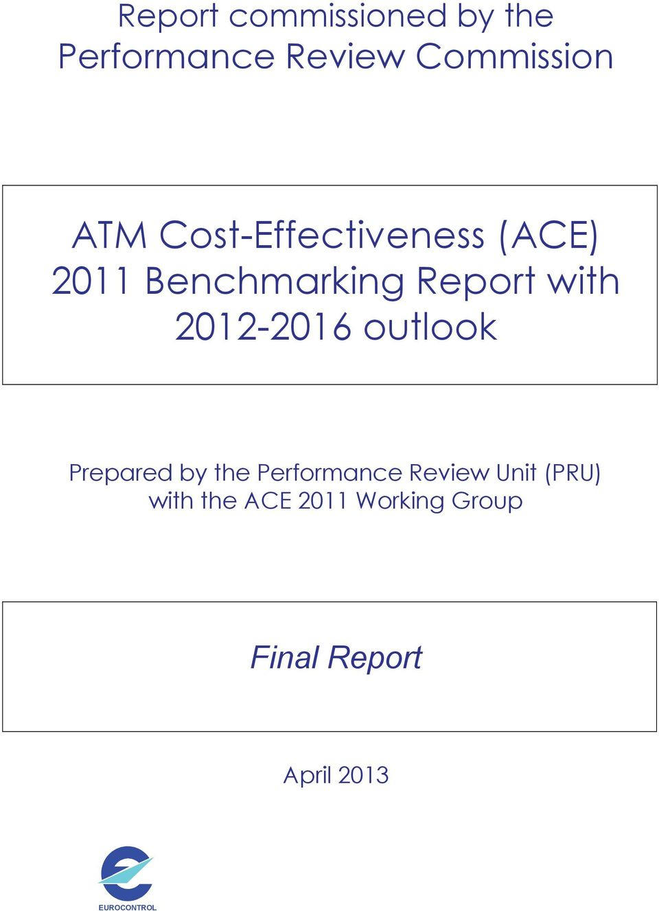 212-216 outlook Prepared by the Performance Review Unit