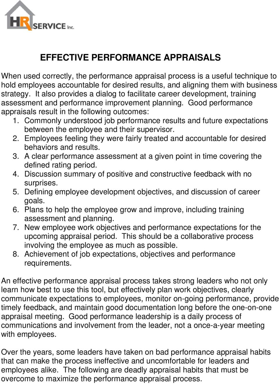 Commonly understood job performance results and future expectations between the employee and their supervisor. 2.