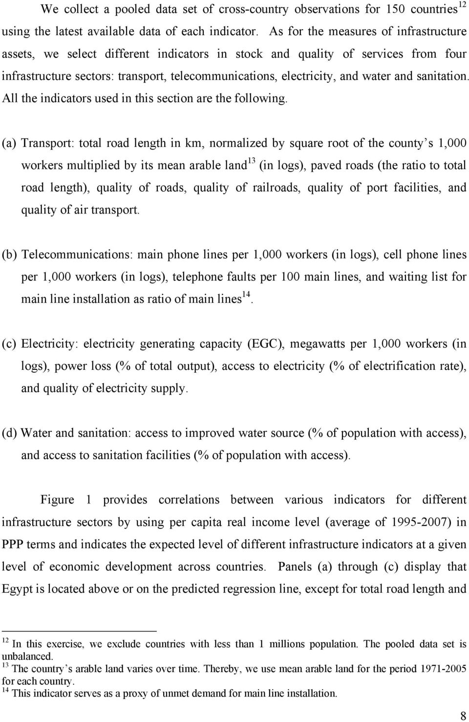 and sanitation. All the indicators used in this section are the following.