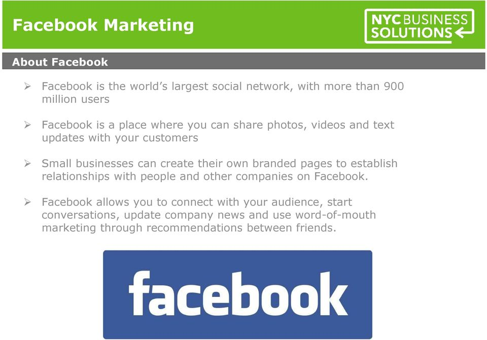 pages to establish relationships with people and other companies on Facebook.