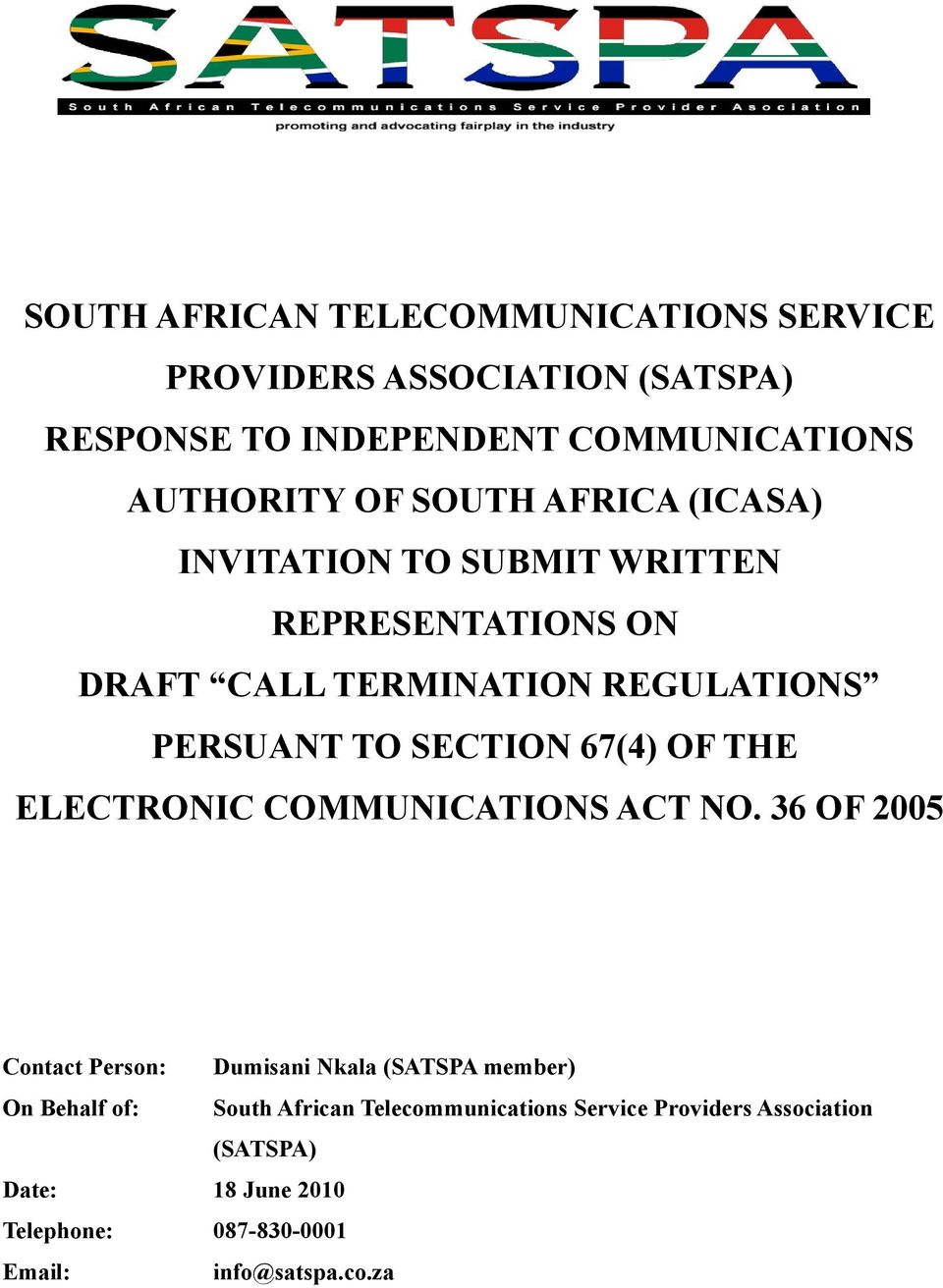 67(4) OF THE ELECTRONIC COMMUNICATIONS ACT NO.