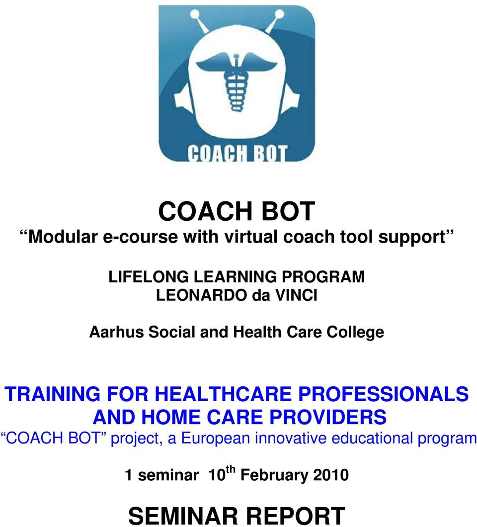 HEALTHCARE PROFESSIONALS AND HOME CARE PROVIDERS COACH BOT project, a