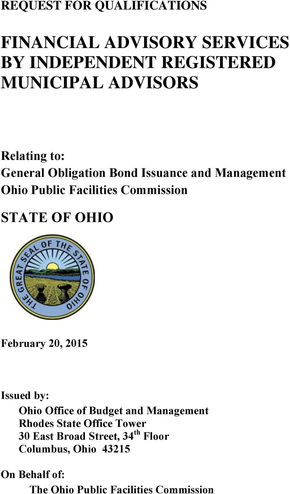 OF OHIO February 20, 2015 Issued by: Ohio Office of Budget and Management Rhodes State Office Tower