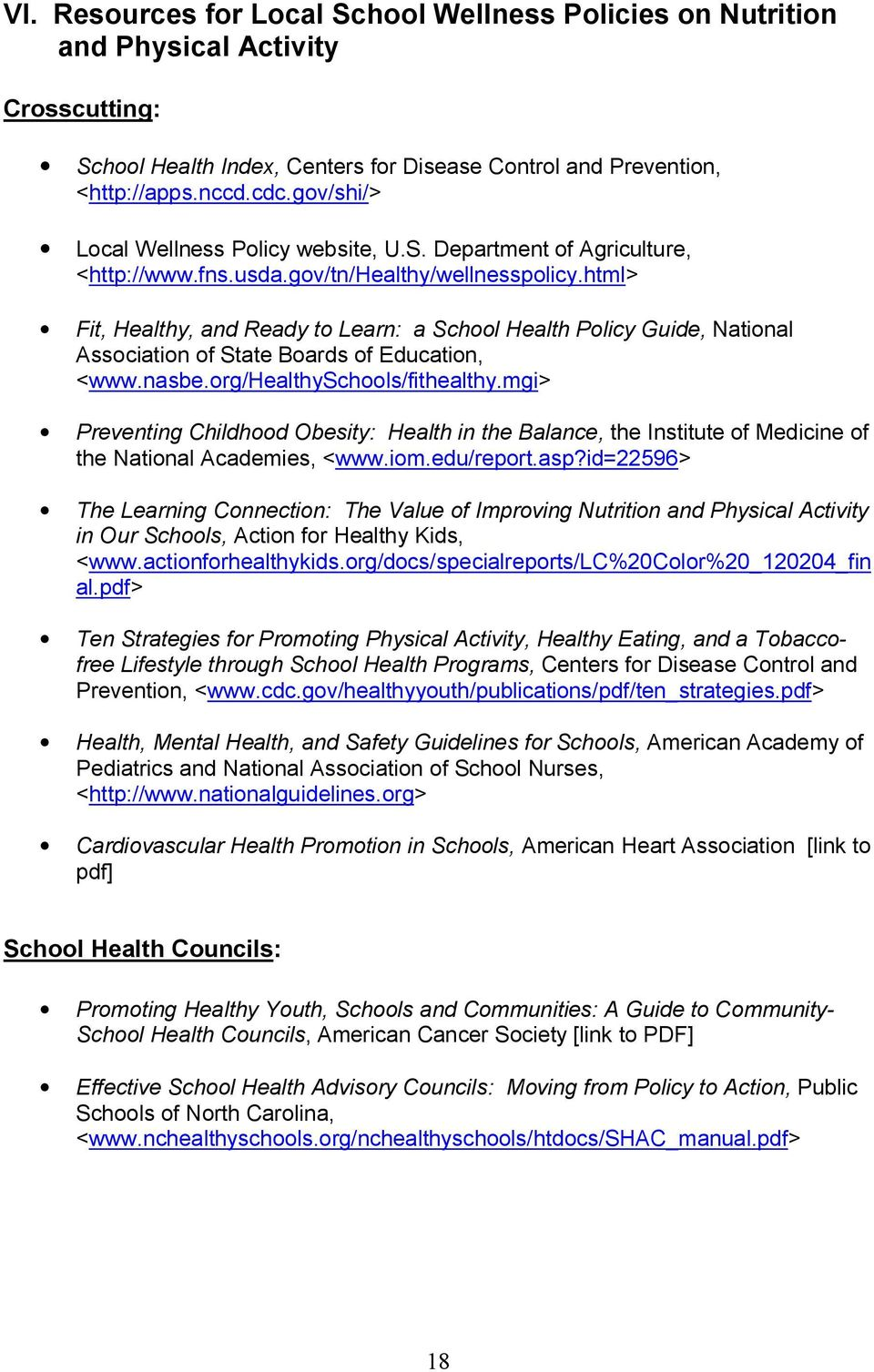 html> Fit, Healthy, and Ready to Learn: a School Health Policy Guide, National Association of State Boards of Education, <www.nasbe.org/healthyschools/fithealthy.