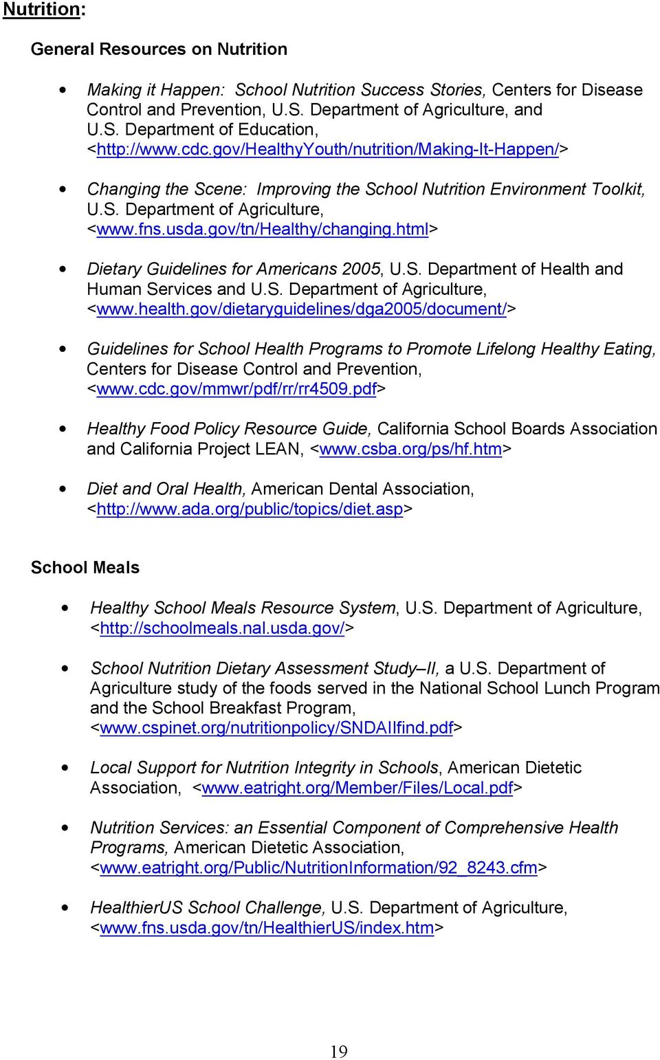 html> Dietary Guidelines for Americans 2005, U.S. Department of Health and Human Services and U.S. Department of Agriculture, <www.health.