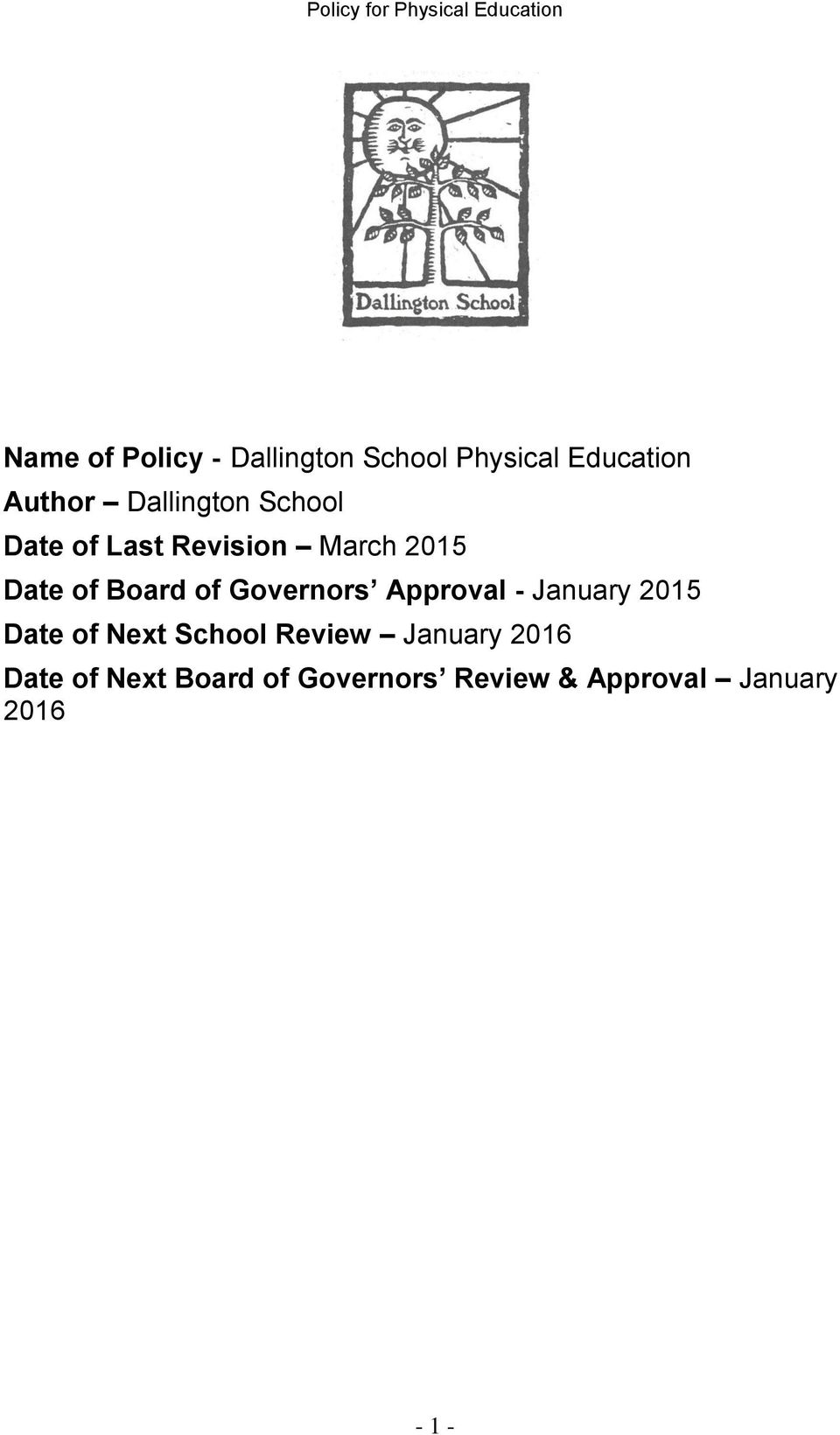 Governors Approval - January 2015 Date of Next School Review