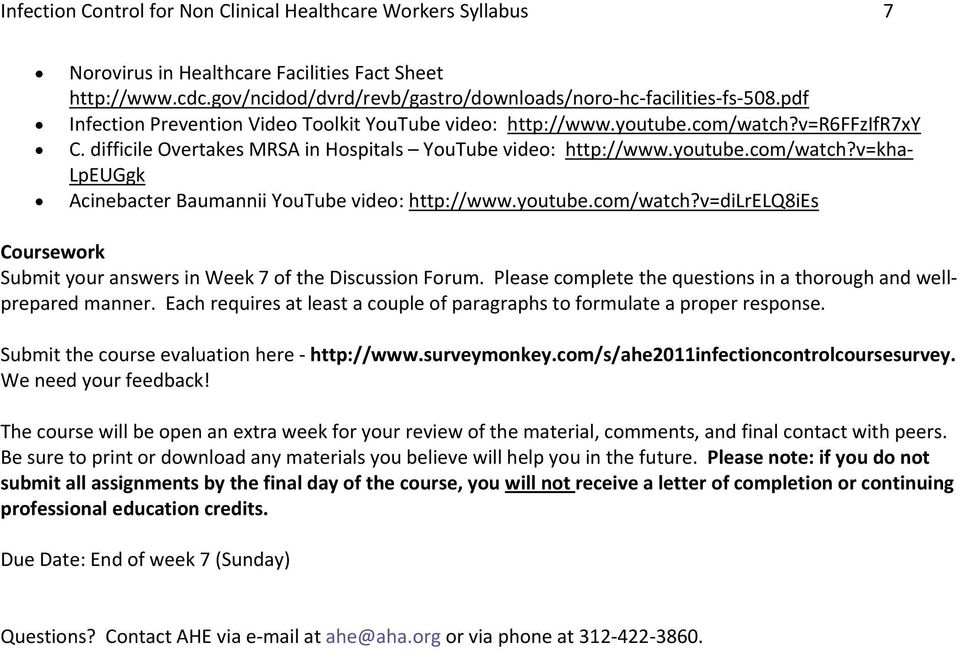 youtube.com/watch?v=dilrelq8ies Coursework Submit your answers in Week 7 of the Discussion Forum. Please complete the questions in a thorough and wellprepared manner.