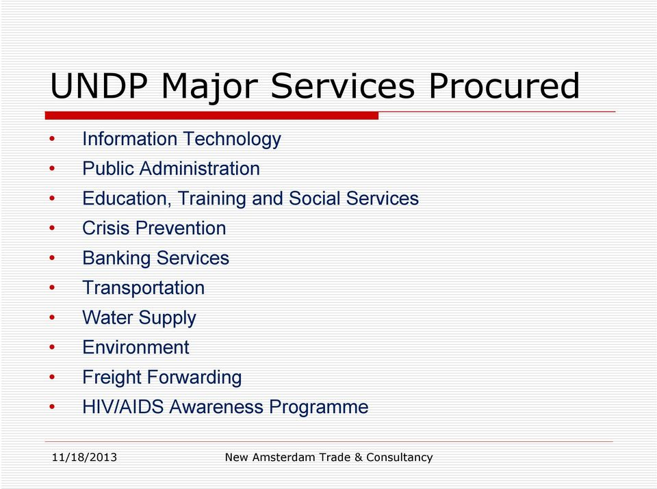 Crisis Prevention Banking Services Transportation Water