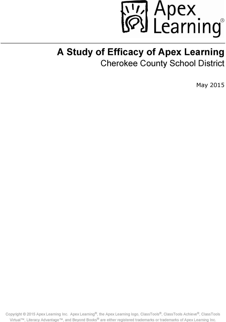 Apex Learning, the Apex Learning logo, ClassTools, ClassTools Achieve,
