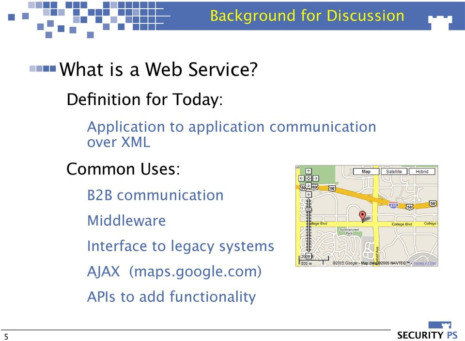 communication over XML Common Uses: B2B communication