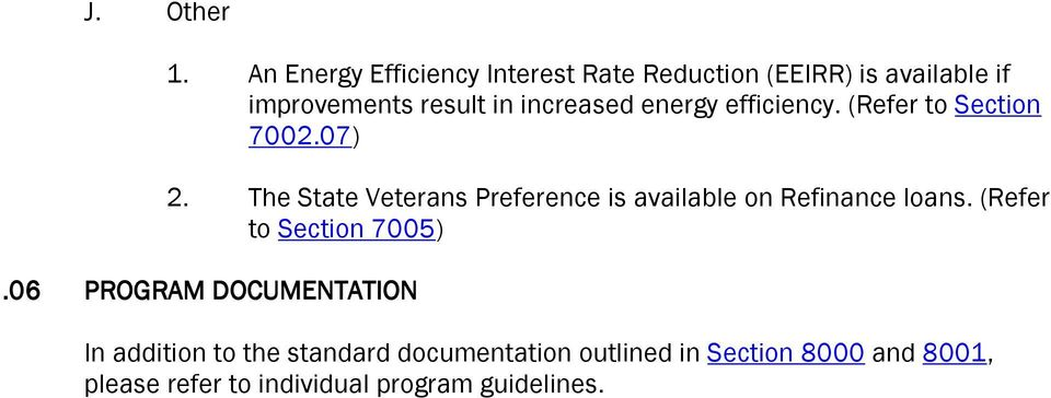 increased energy efficiency. (Refer to Section 7002.07) 2.